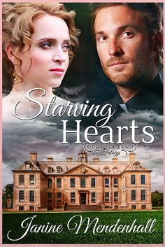Starving Hearts by Janine Mendenhall (Christian Historical Fiction) Historical Romance, Historical Fiction, Heart Never, Romance Novels, So Little Time, Book 1, Hearts, Christian, Book Reviews