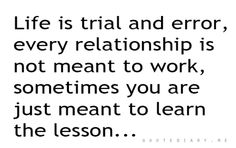 Lessons learned...Tho, the recent lesson is a hard one to grasp. I'm still struggling with it.