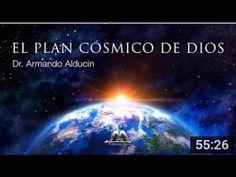 DR  ARMANDO ALDUCIN NUEVO! 2016! `'EL PLAN COSMICO DE DIOS`'