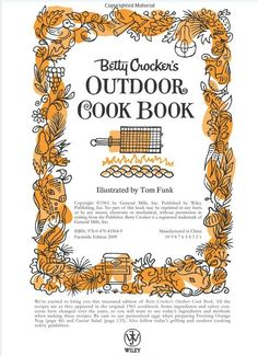 Betty Crocker's Outdoor Cookbook. Illustrated by Tom Frank.