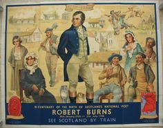 Robert Burns - Bi-Centenary of the Birth of Scotland's National Poet - (25th Jan 1759 - 21st Jul 1796), by W.C. Nicolson. This poster was commissioned to celebrate the 200th anniversary of Robert Burns's birthday and features many of the people and places most associated with him. There is also a small map in the bottom right corner highlighting the places he spent his life. Original Vintage Railway Poster available on originalrailwayposters.co.uk