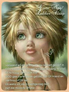 Evening Greetings, Afrikaanse Quotes, Good Night Blessings, Goeie Nag, Special Quotes, Good Night Quotes, Hair Beauty, Sleep Tight, Poems
