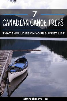 A round up of bucket-list-worthy Canadian canoe trips including the Nahanni River, Bowron Lakes Canoe Circuit and Quetico Provincial Park. Canoe Camping, Canoe Trip, Canoe And Kayak, Canadian Canoe, Canadian Travel, Canoe Pictures, Whitewater Kayaking, Canoeing, Ontario Travel