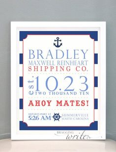 Nautical Nursery Birth Stat Print Personalized Nursery Wall Art or Birth Announcement - Printable (Sailor Theme). $15.00, via Etsy.