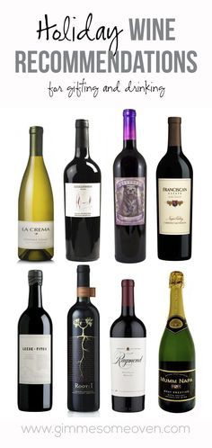 Holiday Wine Recommendations (for drinking and gifting) | http://gimmesomeoven.com #wine #holiday