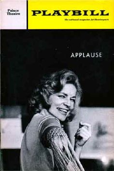 """Wish i had seen Lauren Bacall in """"Applause"""" saw a revival with Stefanie Powers at the Paper Mill Playhouse"""