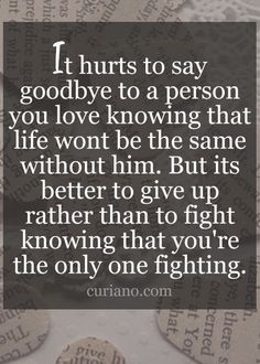 Love quotes and hurts sad quotes on love love hurts quotes for him Love Hurts Quotes, Quotes About Strength And Love, Love Song Quotes, True Quotes, Quotes About Love Hurting, Wisdom Quotes, Quotes About Lost Love, Quotes About Hurt, Let Go Quotes