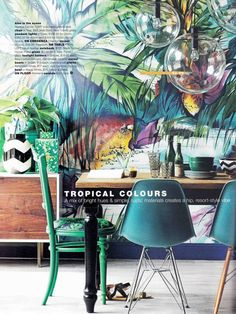 Real Living Australia April 2013. Tropical colours mural / Scandinavian Wallpaper & Decor