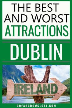 Not all Dublin attractions are worth seeing. Find out why we loved the musical pub crawl and which other Dublin attractions left us disappointed. Dublin Travel, Ireland Travel, Paris Travel, Europe Travel Guide, Europe Europe, Travel Destinations, Travel Tips, Dublin Attractions, Kilmainham Gaol