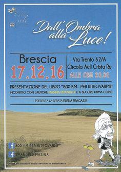 Presentazione Libro 800 Km per ritrovarmi a Brescia  http://www.panesalamina.com/2016/52701-presentazione-libro-800-km-per-ritrovarmi-a-brescia.html