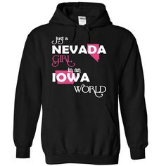 Just A Nevada Girl In A Iowa World T-Shirts, Hoodies. Get It Now ==>…