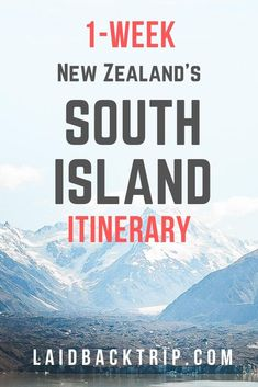 Planning a vacation to New Zealand? Our perfect South Island itinerary will take you to all the best locations in this part of the country. Explore all must-visit places in South Island on a road trip of your life in seven days, and read our tips on Road Trip New Zealand, New Zealand Itinerary, New Zealand South Island, New Zealand Travel, Travel Advice, Travel Guides, Travel Tips, Asia Travel, Tasman National Park