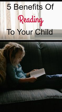 Benefits of reading to your child.