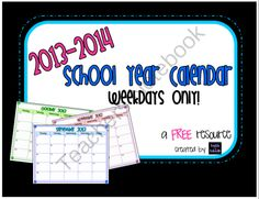FREE colorful calendar for the 2013-2014 school year, weekdays only!  Enjoy!