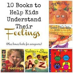 10 books to help kids understand their feelings. Includes 2 bonus books and a workbook for parents too!