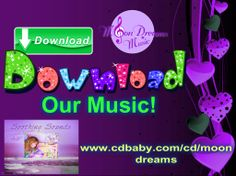 Download our Lullaby Music!  #moondreamsmusic #lullabies #download #cdbaby #songs #babymusic #babies #newmom #baby #music #soothing #relaxing