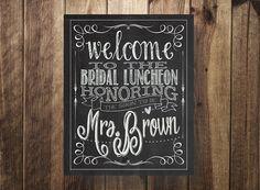 Welcome to Bridal Shower Sign, Bridal Shower Printable, Bridal Brunch, Bridal Luncheon, Chalkboard Digital File, Rustic Chic Wedding