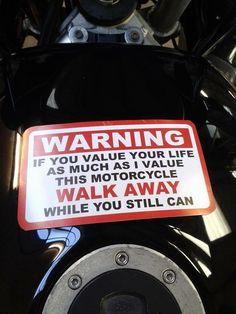 Consider yourself warned!