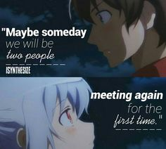 Anime:Plastic Memories Sad Anime Quotes, True Quotes, Manga Quotes, Separated Quotes, Edgy Quotes, Favorite Quotes, Best Quotes, Plastic Memories, Disney Movie Quotes