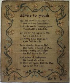 "LATE 18TH CENTURY ""ADVICE TO YOUTH"" VERSE SAMPLER BY PHEBE WRIGHT - 1780"