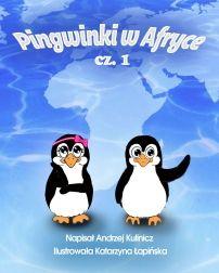 Pingwinki w Afryce, cz. 1 - ilustrowany audiobook dla dzieci