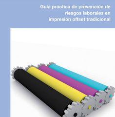 SGSST   Guía práctica de prevención de riesgos laborales en impresión offset tradicional.