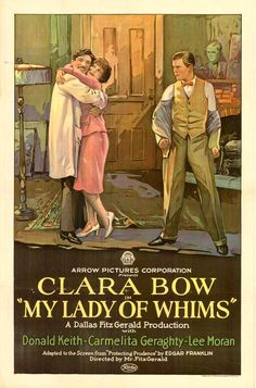 """Clara Bow~ """"My Lady of Whims"""", 1925..."""