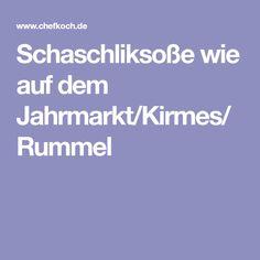 Schaschliksoße wie auf dem Jahrmarkt/Kirmes/Rummel
