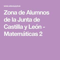 Zona de Alumnos de la Junta de Castilla y León - Matemáticas 2