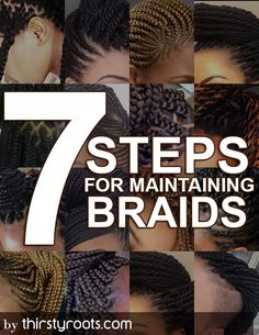 Maintaining braids is as important as making the decision to spend money getting them. Don't spend another time or waste hours in chairs before reading.