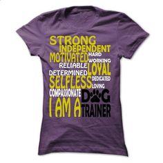 DOG TRAINER - #army t shirts #online tshirt design. MORE INFO => https://www.sunfrog.com/Automotive/DOG-TRAINER-49730320-Ladies.html?60505