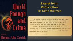 Writer's Block by Kevin Thornton Having An Affair, Crime Fiction, Save Her, Short Stories, The Outsiders, Cards Against Humanity, Author, Books, Writer's Block
