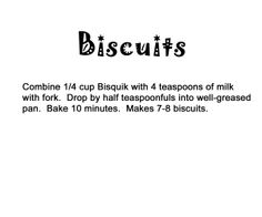 Easy Bake Oven Recipe: Biscuits