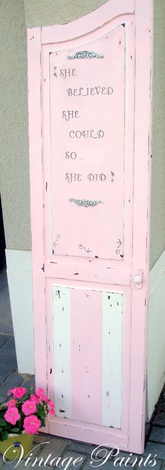 Pink Shabby Door.....old door to an armoire recycled into a pretty distressed sign.  #upcycle