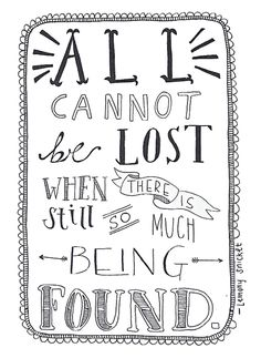 All cannot be lost....: lemony snicket #quote