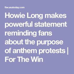 Howie Long makes powerful statement reminding fans about the purpose of anthem protests | For The Win