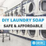 Natural Laundry Detergent – How to Detox Your Laundry Room