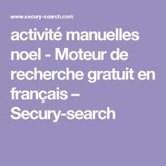 activité manuelles noel - Moteur de recherche gratuit en français – Secury-search