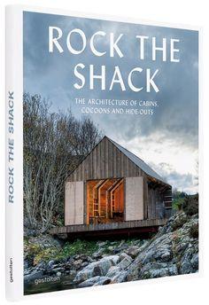 Gestalten | Rock the Shack