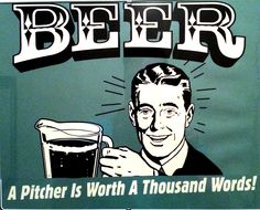 Beer A Pitcher Is Worth A Thousand Words!