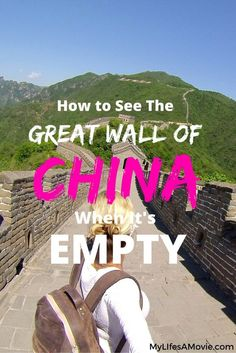 How to See the Great Wall of China When It's Empty