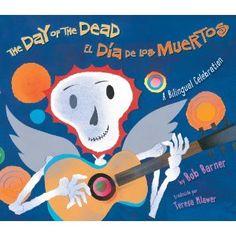 The Day of the Dead: El Dia De Los Muertos: Bob Barner, Teresa Mlawer: 9780823422142: Books - Amazon.ca