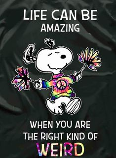 Snoopy: Life can be amazing when you are the right kind of WEIRD Snoopy Images, Snoopy Pictures, Funny Pictures, Cartoon Images, Peanuts Cartoon, Peanuts Snoopy, Snoopy Cartoon, Peanuts Comics, Cute Quotes