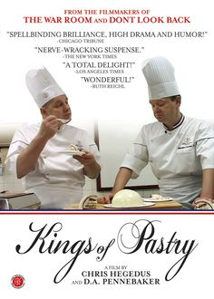 Kings of Pastry (2010) http://firstrunfeatures.com/kingsofpastrydvd.html