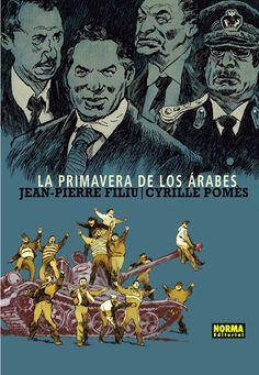 La Primavera de los árabes / un relato de Jean-Pierre Filiu ; dibujo y color de Cyrille Pomès