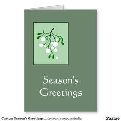 Custom Season's Greetings Business Mistletoe Art Greeting Card