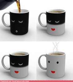 the cup wakes up when you give it coffe/tea!