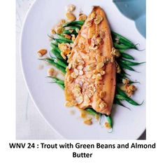 Trout with Green Beans and Almond Butter