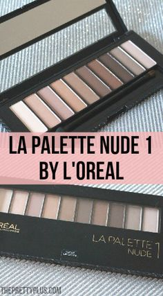 Loreal La Palette Nude 1 by L'Oreal- Does this drugstore eyeshadow palette compare to its higher end rivals, the Urban Decay Naked palettes?