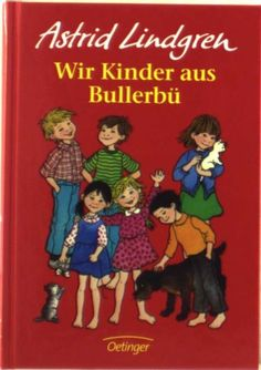 if the baby becomes a girl: Astrid Lindgren `Wir Kinder aus Bullerbü´ - supersuess...